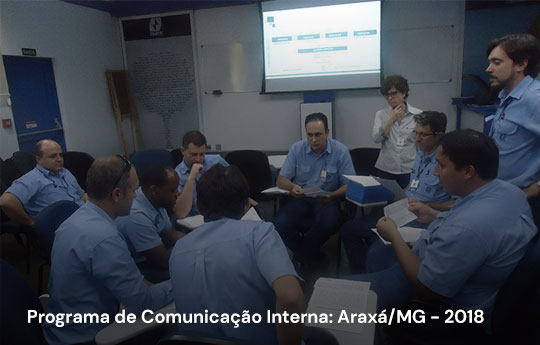 Programa de Comunicação Interna: Araxá/MG - 2018